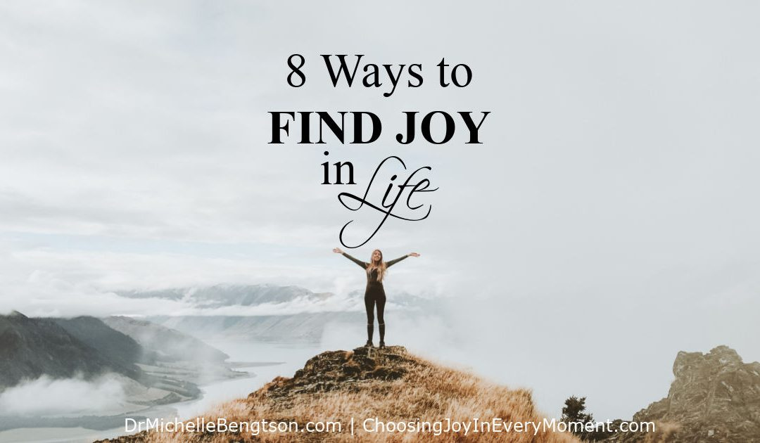 8 Ways to Find Joy in Life