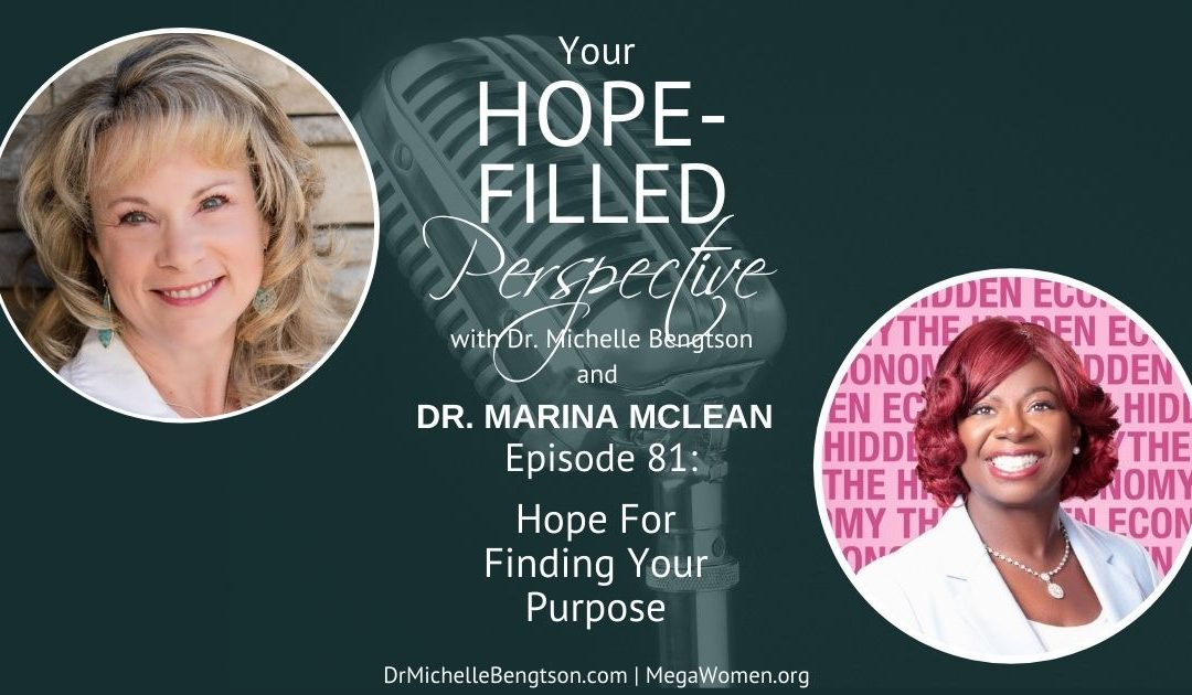 Hope for finding your purpose with Dr. Marina McLean