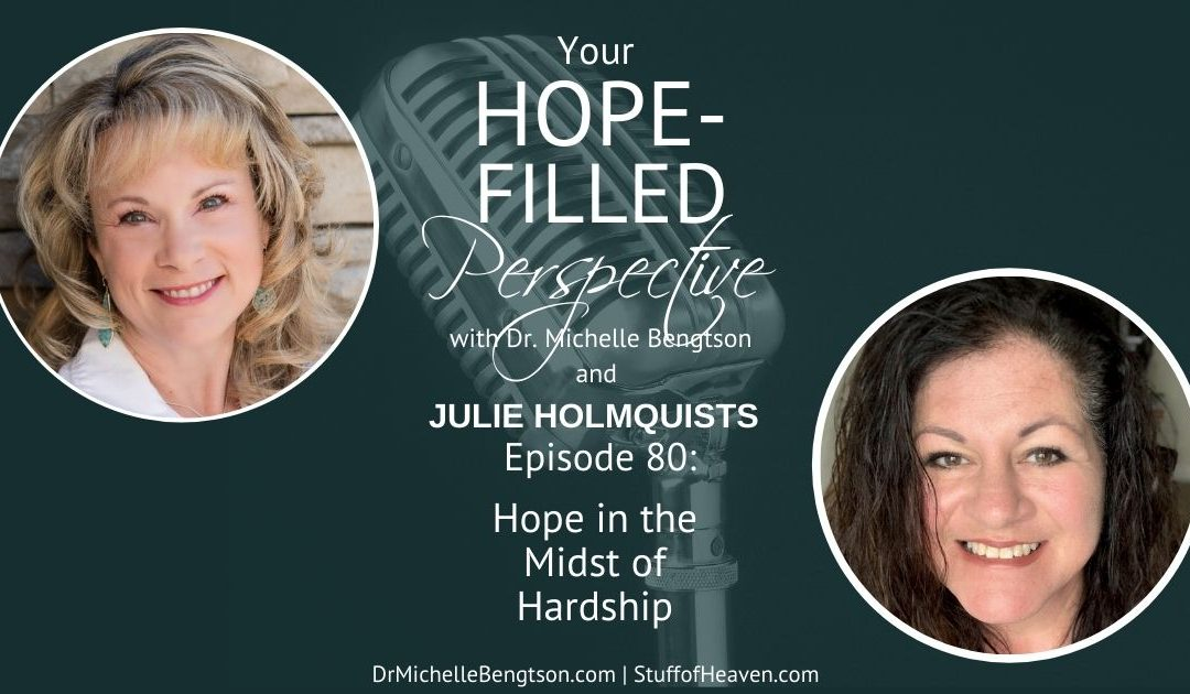 Hope in the Midst of Hardship – Episode 80