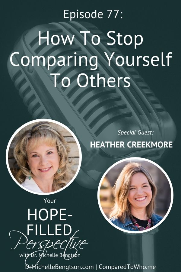 Have you ever struggled with comparison or constantly trying to be better (and who of us hasn't)? In this episode, Heather Creekmore and I talk about how to stop comparing yourself to others. Learn to live a comparison-free life that leads to joy, peace, and rest. #comparison #hope #faith