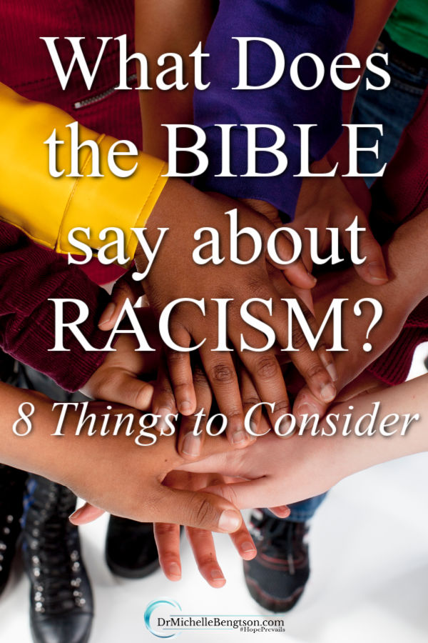 Recent events have caused me to do a deep dive into finding out what the Bible says about racism. It's a delicate issue and God has plenty to say about it. Read more for 8 things to consider from Scripture about racism. #racism #Christianity #Bible #Scripture #faith #hope