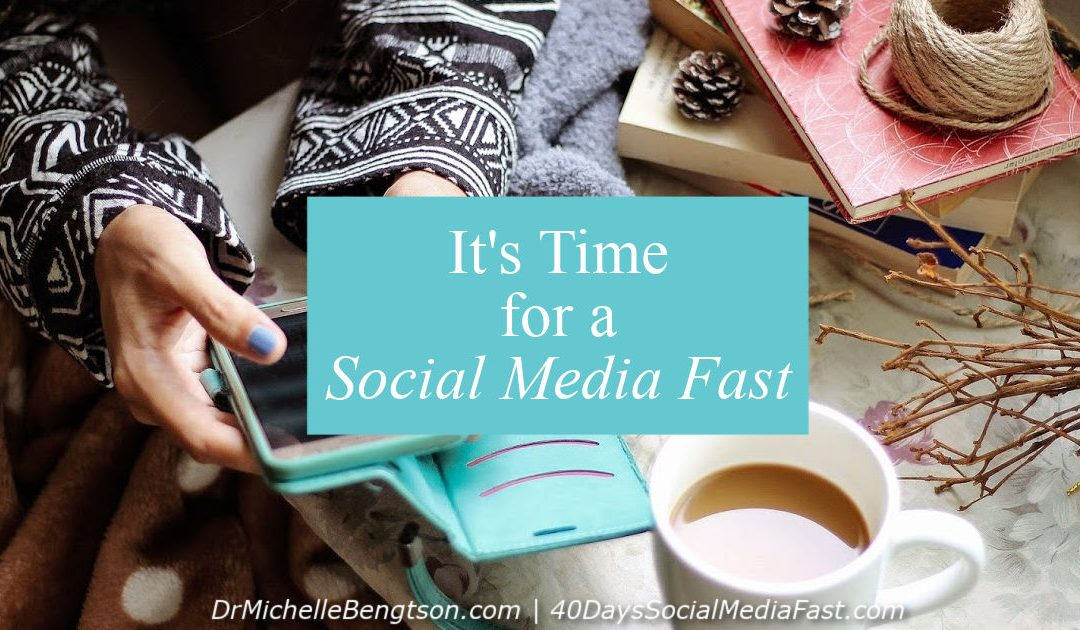 It's Time for a Social Media Fast
