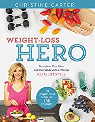 Weight-Loss Hero by Christine Carter