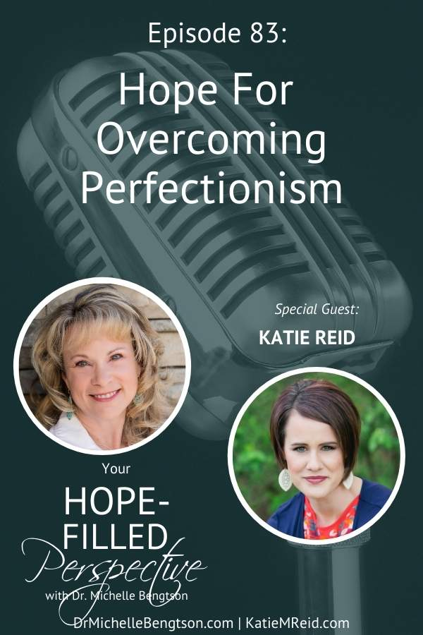 Katie Reid shares hope for perfectionism as we talk about the well-known women of the Bible, Mary and Martha. Have you ever seriously considered them? Which one do you identify with most? My guest has good news for you whether you identify more with Mary or with Martha. #perfectionism #hope #faith
