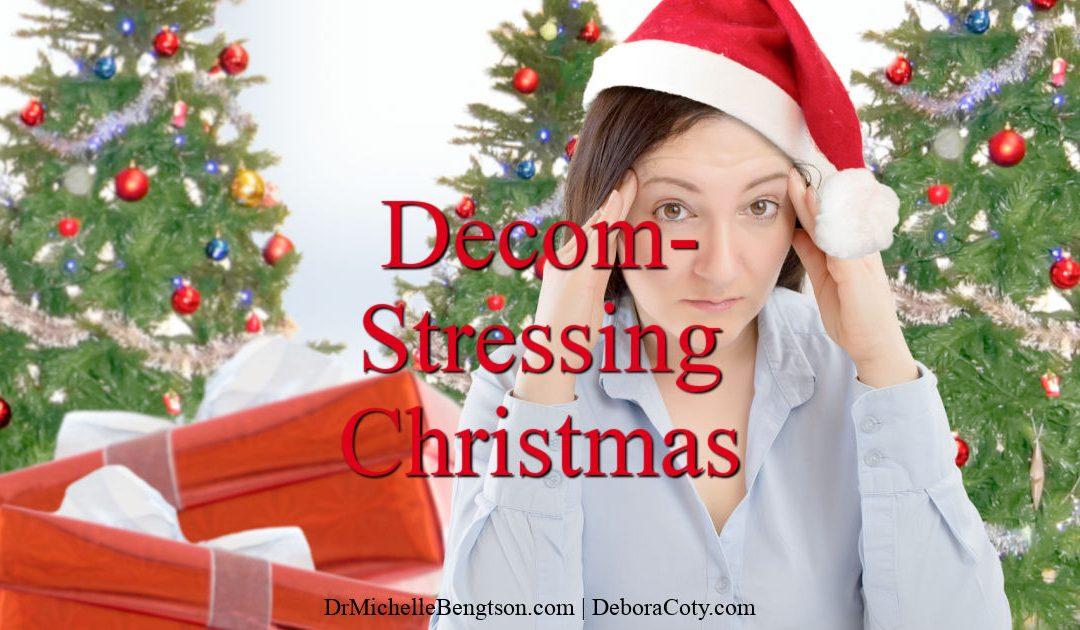 Decom-Stressing Christmas
