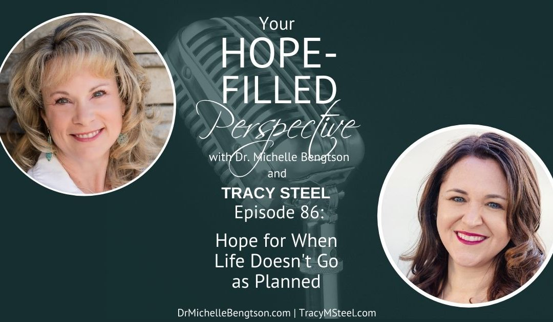Hope for When Life Doesn't Go as Planned – Episode 86