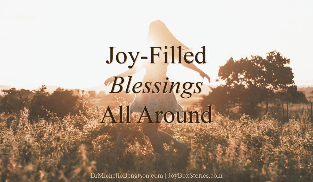 Joy-Filled Blessings All Around
