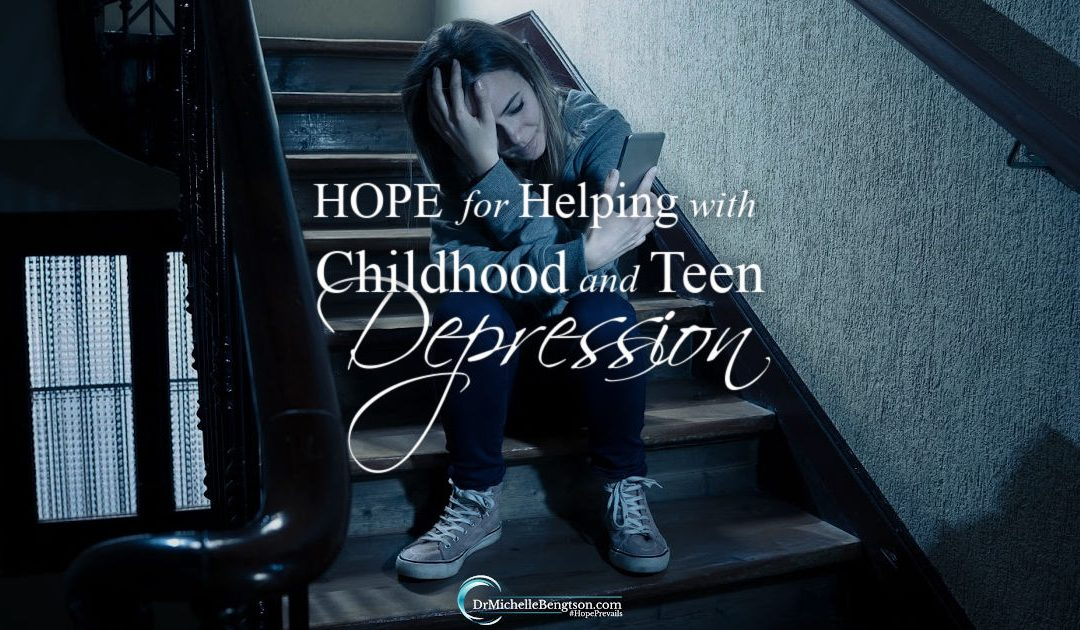 Hope for helping with childhood and teen depression