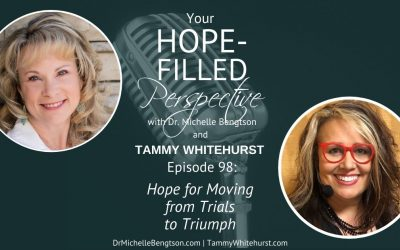 Hope for Moving from Trials to Triumph – Episode 98