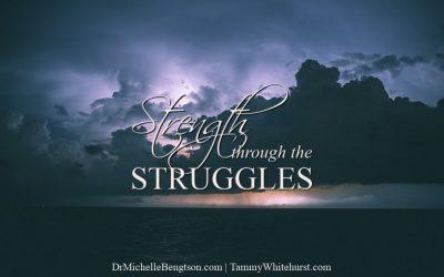 Strength Through the Struggles
