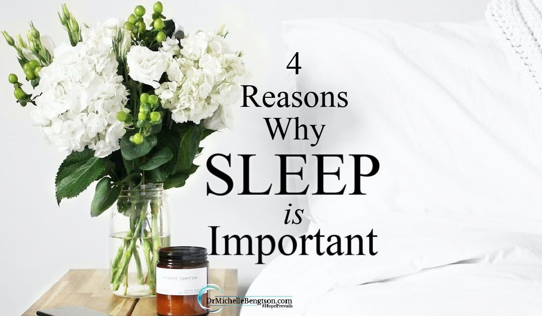 4 Reasons Why Sleep Is Important