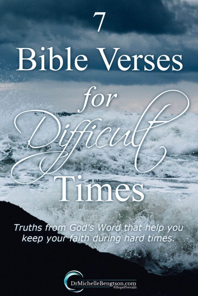Have you ever experienced those times where life just comes crashing in like a tidal wave? When hard times come, let God's truth be your strength. I lean on these truths from 7 Bible verses for difficult times when I face trials that leave me desperate for God to intervene in life. #hardtimes #Bible #Bibleverses #faith #hope #scripture