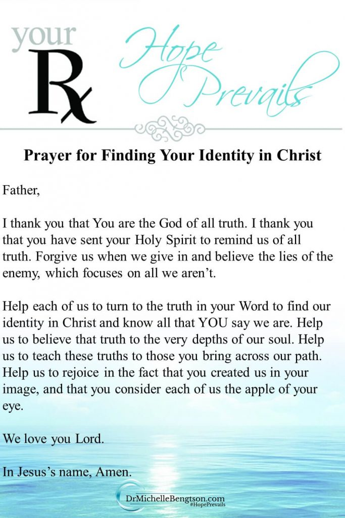 God sent His Holy Spirit to remind us of all truth. This prayer is to help us find our identity in Christ and the truth about what God says about us in His Word. For 20 truths about our identity in Christ, read more. #hope #faith #prayer