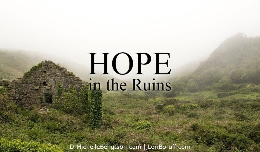 Hope in the Ruins: Held by Living Hope