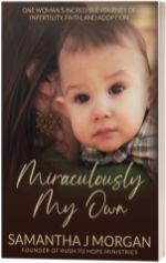 Miraculously My Own book by Samantha J. Morgan