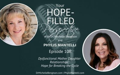 Dysfunctional Mother Daughter Relationships: Hope for Breaking the Cycle