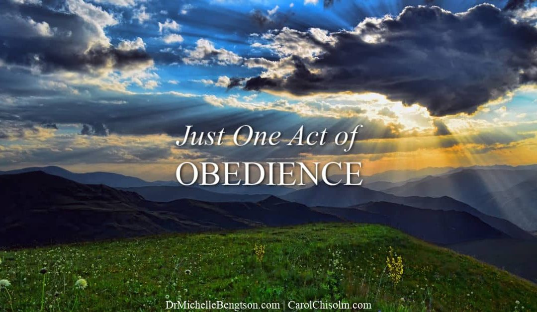 Just One Act of Obedience