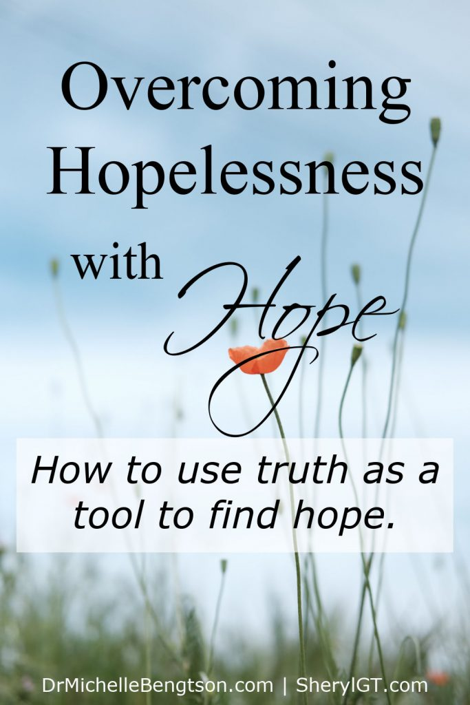 """We all have those times when the stresses of this world seem overwhelming and we begin to wonder which side is up. When hard times come, we can overcome hopelessness by fixing our eyes on God's promises rather than on personal circumstances. How do you do that? Sheryl Turner shares about a """"truth tool"""" she uses to overcome hopelessness with hope. #hardtimes #hope #hopelessness #Bibleverses"""