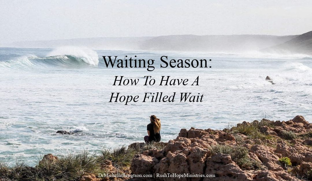 Waiting Season: How To Have A Hope Filled Wait