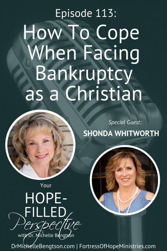Have you ever wondered what you would do or how you would make it if you lost everything you had financially? My guest, Shonda Whitworth, shares how she coped when facing bankruptcy as a Christian. We also talk about how to maintain hope and trust in God during a financial crisis like bankruptcy. #bankruptcy #financialstress #hope #faith