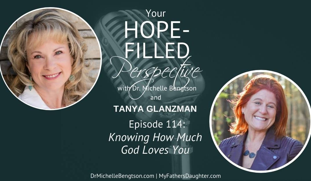 Knowing How Much God Loves You – Episode 114