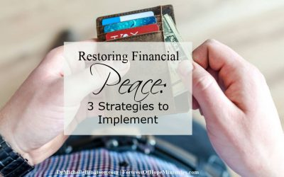 Restoring Financial Peace: 3 Strategies to Implement