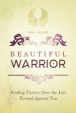 Beautiful Warrior by Tina Yeager