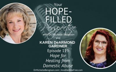Hope for Healing from Domestic Abuse – Episode 119
