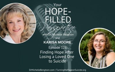 Finding Hope After Losing a Loved One to Suicide – Episode 128
