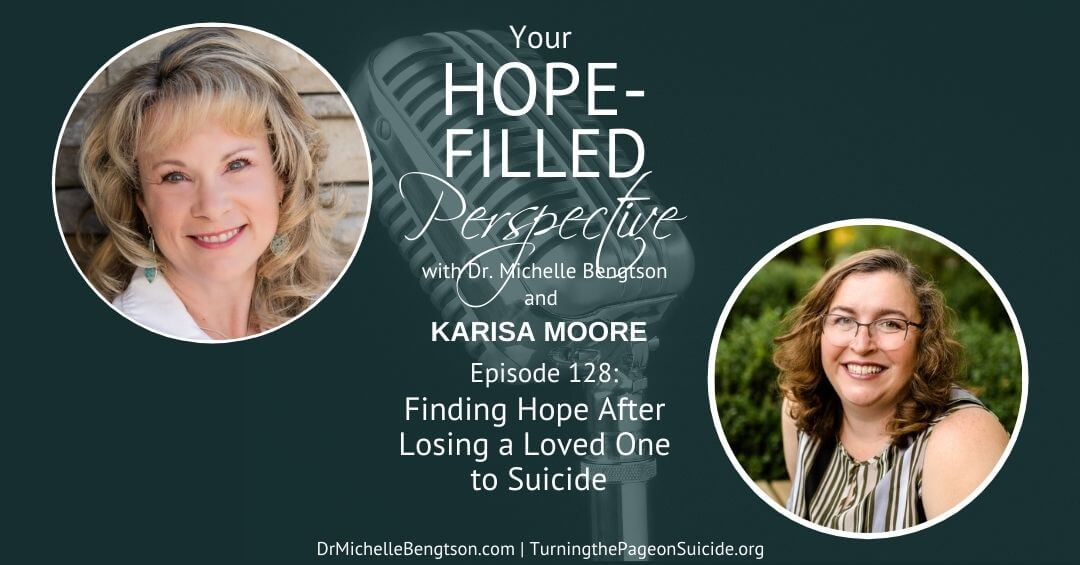 How do you find hope after losing a loved one to suicide?