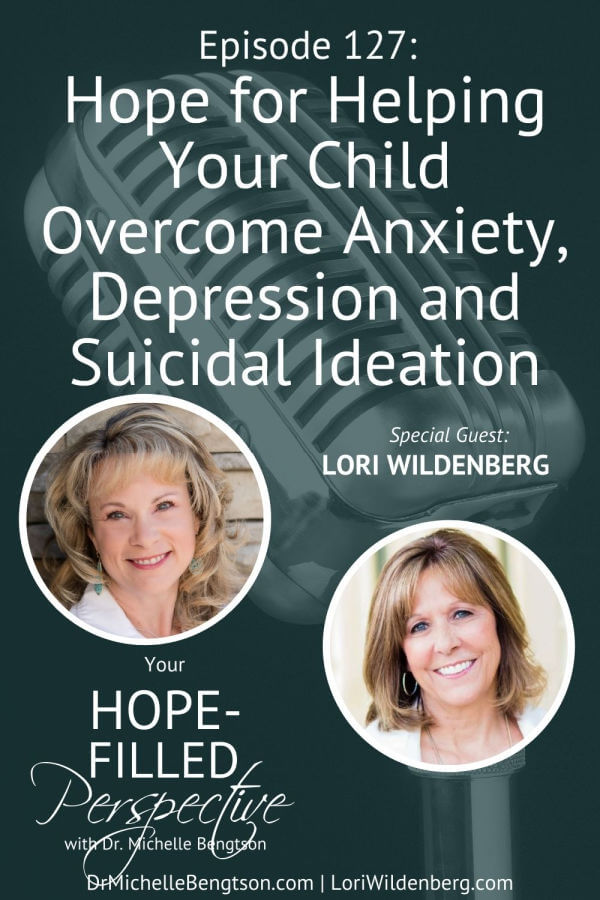 Lori Wildenberg and I talk about hope for helping your child overcome anxiety, depression, or suicidal ideation. Lori almost lost her daughter to death by suicide and shares with us what she's learned. Through her situation, she learned that even those parts of our lives that are messy and embarrassing can be used by God to help others. She shares things that build hope and things that bust hope.