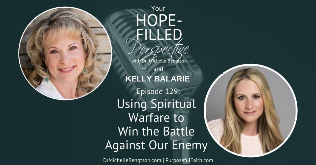 Using Spiritual Warfare to Win the Battle Against Our Enemy