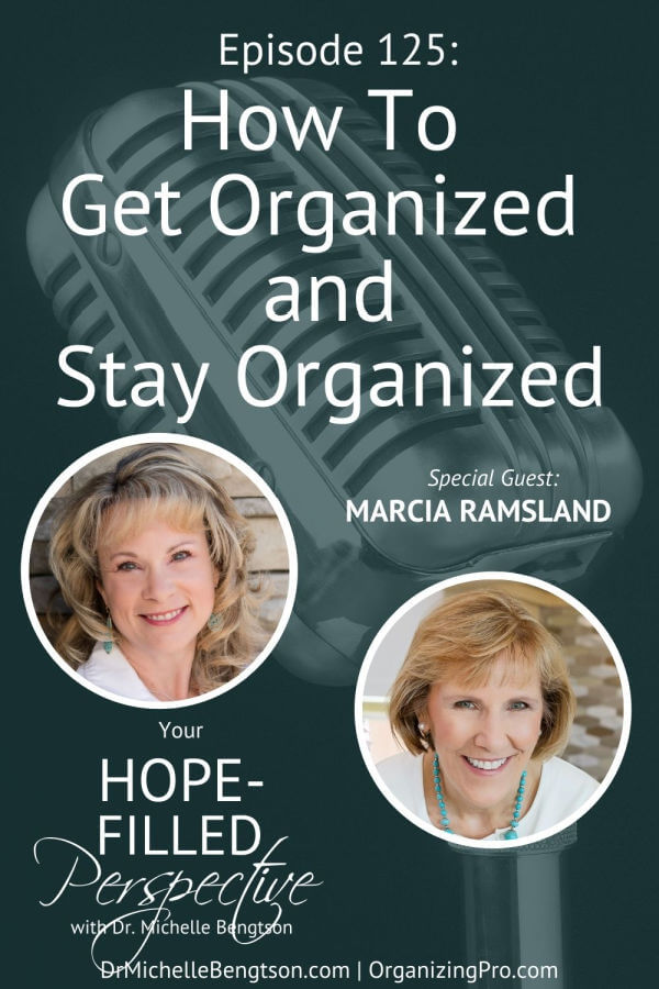 Anyone can become more organized, even you! Marcia Ramsland, The Leading Online Organizing Coach and a Business Productivity Expert, shares how to get organized and stay organized in this podcast episode. Start in three areas to make the most impact. If you're looking around at the piles of laundry and dishes in frustration and realize it's time to make a change, you won't want to miss this podcast!